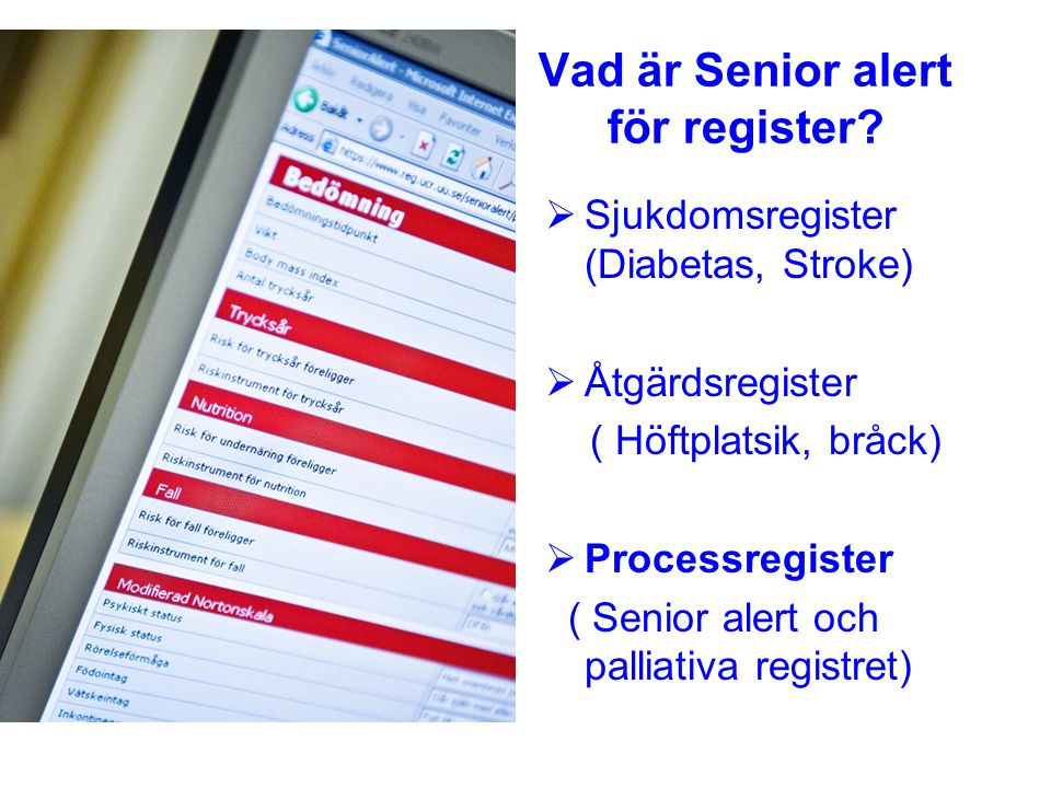 Vad är Senior alert för register