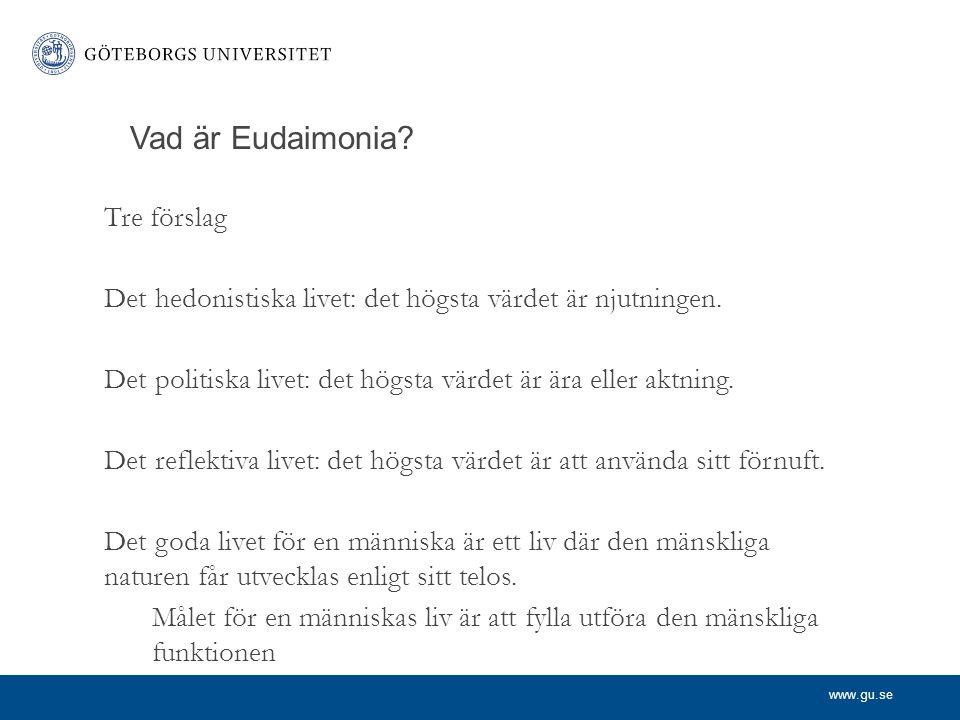 Vad är Eudaimonia Tre förslag