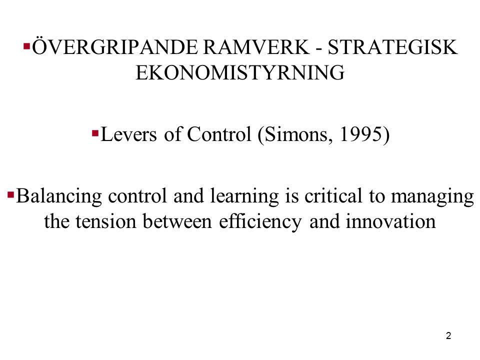 ÖVERGRIPANDE RAMVERK - STRATEGISK EKONOMISTYRNING