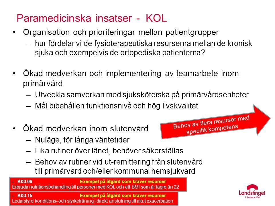 Paramedicinska insatser - KOL