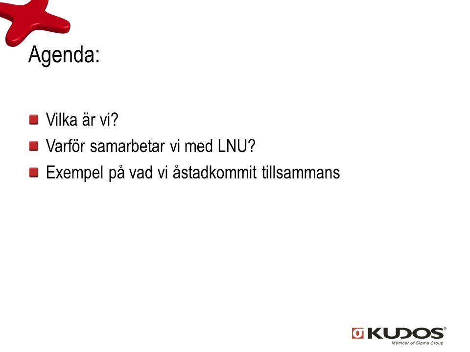 Agenda: Vilka är vi Varför samarbetar vi med LNU