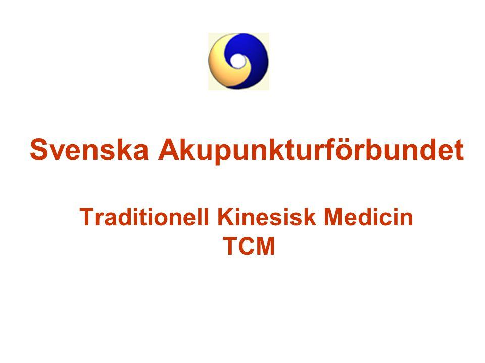 Svenska Akupunkturförbundet Traditionell Kinesisk Medicin TCM