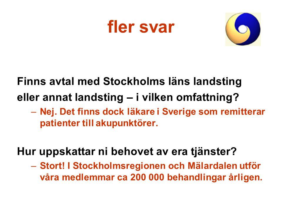 fler svar Finns avtal med Stockholms läns landsting