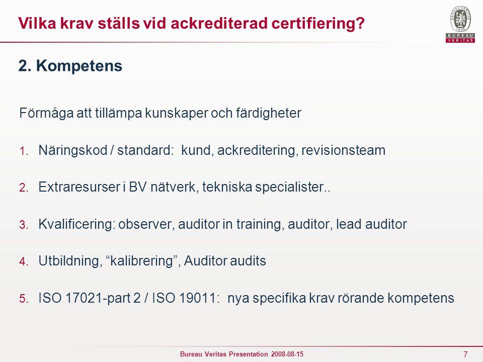 Vilka krav ställs vid ackrediterad certifiering