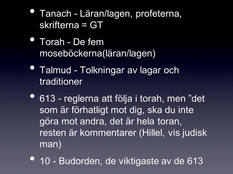 Tanach - Läran/lagen, profeterna, skrifterna = GT