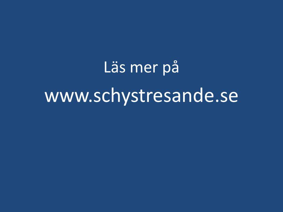 Läs mer på www.schystresande.se