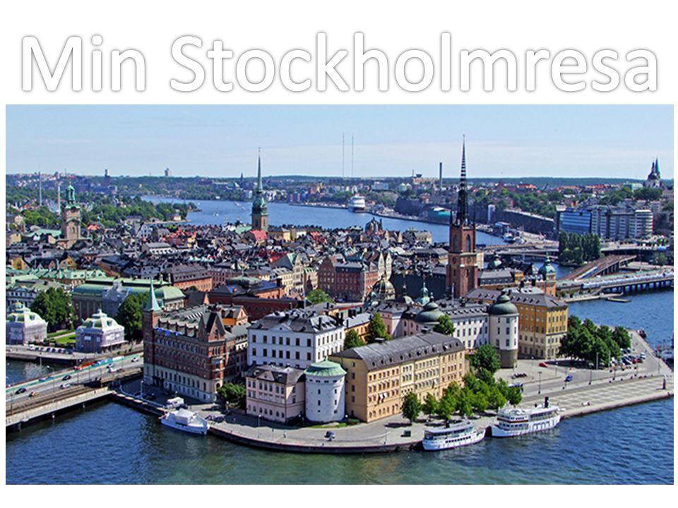 Min Stockholmresa .