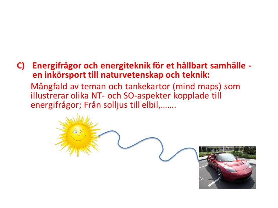 Energifrågor och energiteknik för et hållbart samhälle - en inkörsport till naturvetenskap och teknik: