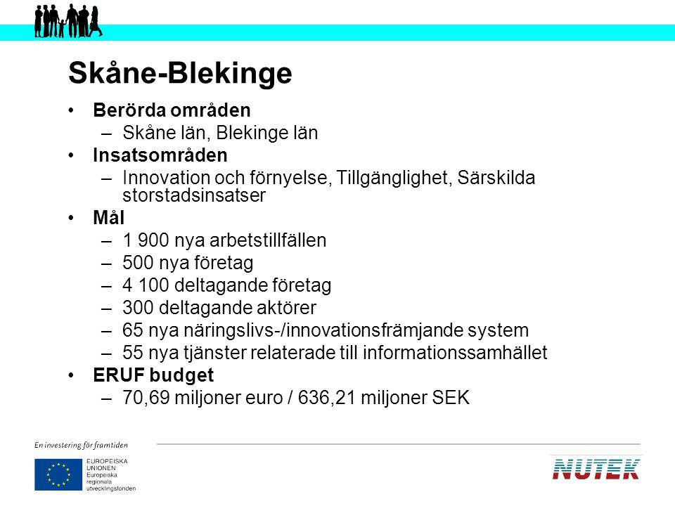 Skåne-Blekinge Berörda områden Skåne län, Blekinge län Insatsområden