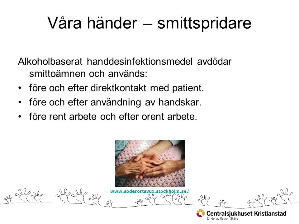 Våra händer – smittspridare
