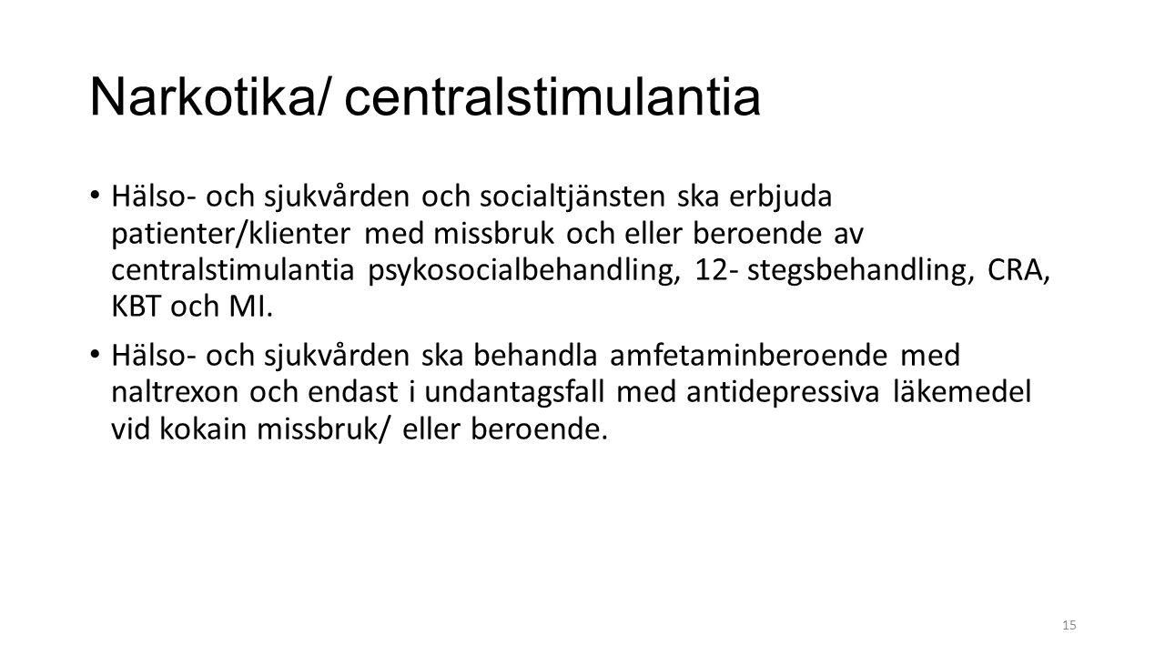 Narkotika/ centralstimulantia