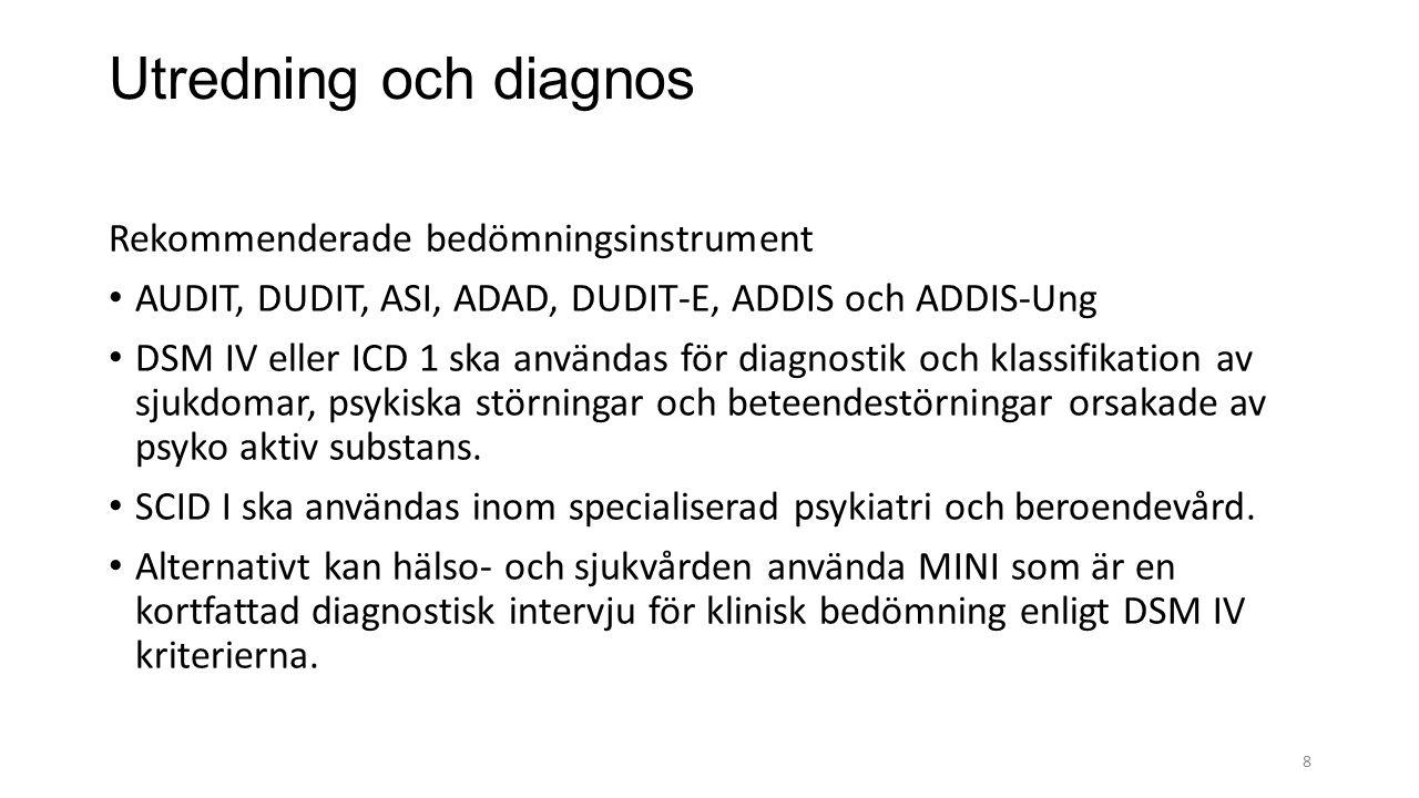 Utredning och diagnos Rekommenderade bedömningsinstrument