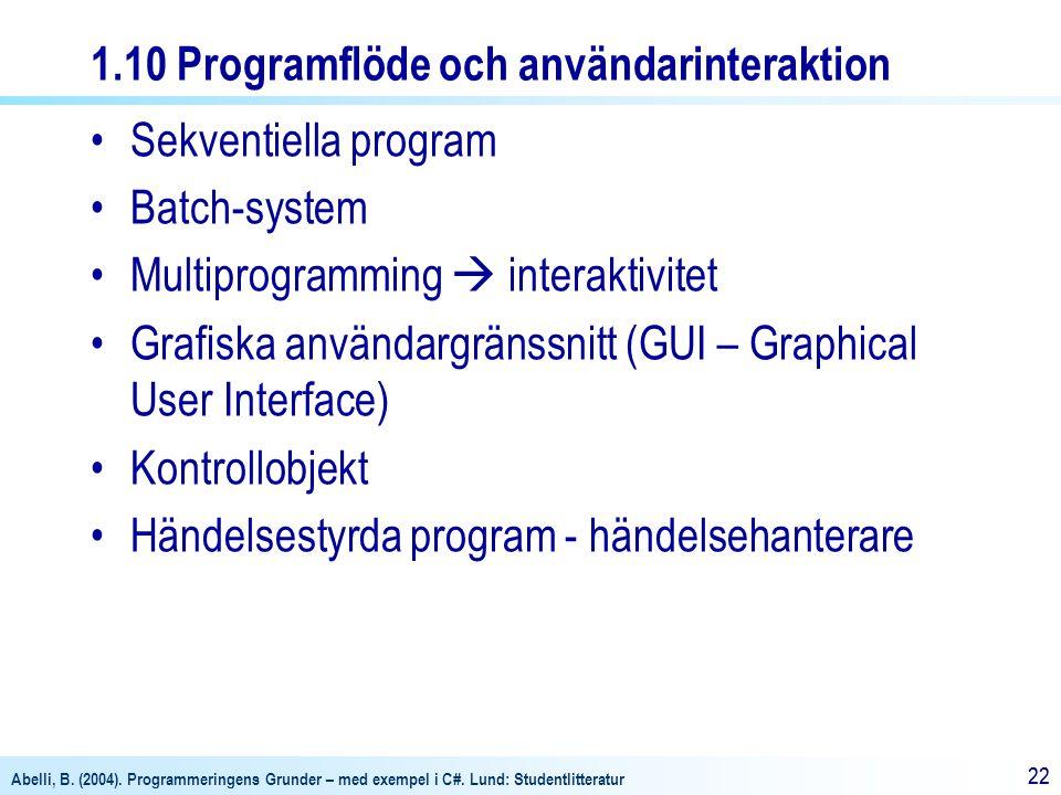 1.10 Programflöde och användarinteraktion