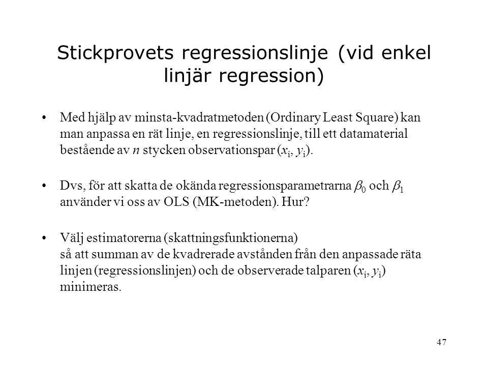 Stickprovets regressionslinje (vid enkel linjär regression)