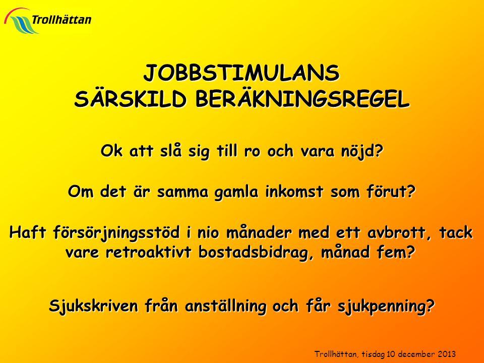 JOBBSTIMULANS SÄRSKILD BERÄKNINGSREGEL