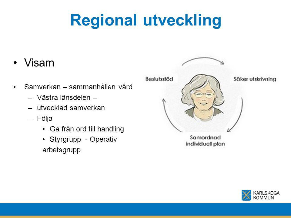 Regional utveckling Visam Samverkan – sammanhållen vård