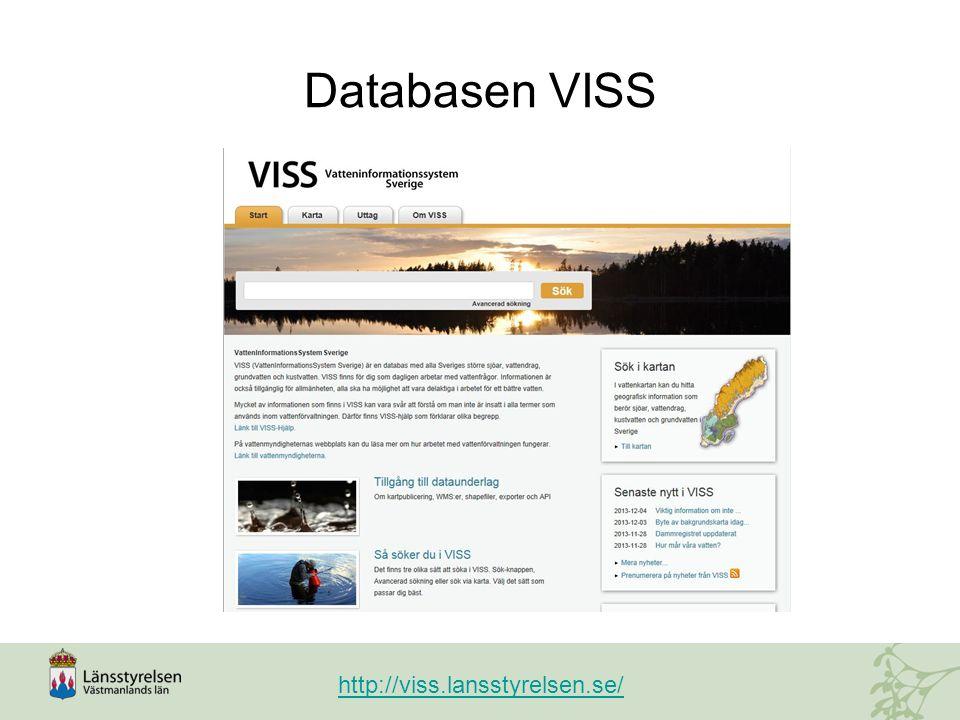 Databasen VISS http://viss.lansstyrelsen.se/