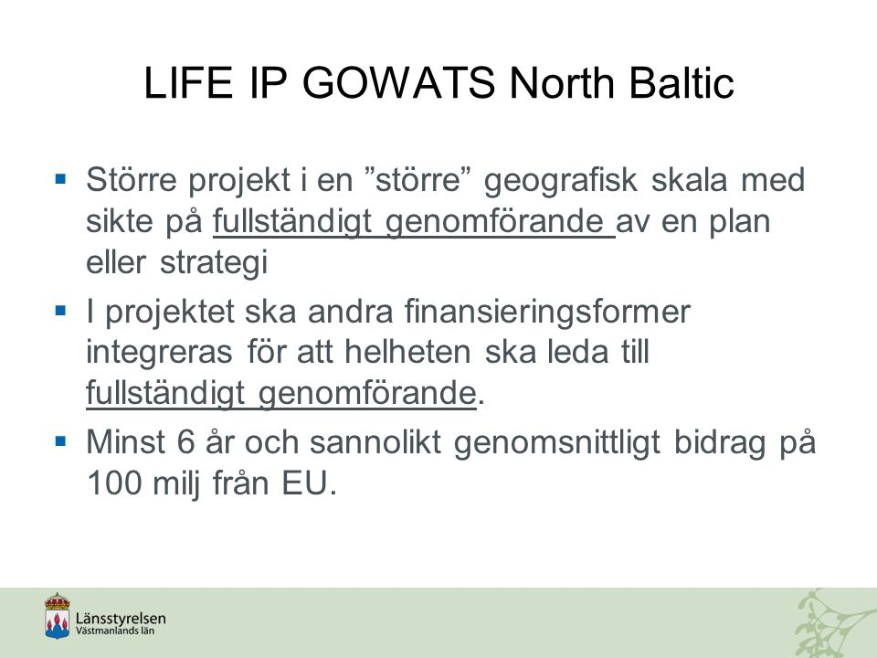 LIFE IP GOWATS North Baltic