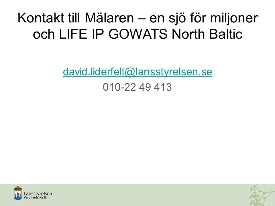 Kontakt till Mälaren – en sjö för miljoner och LIFE IP GOWATS North Baltic