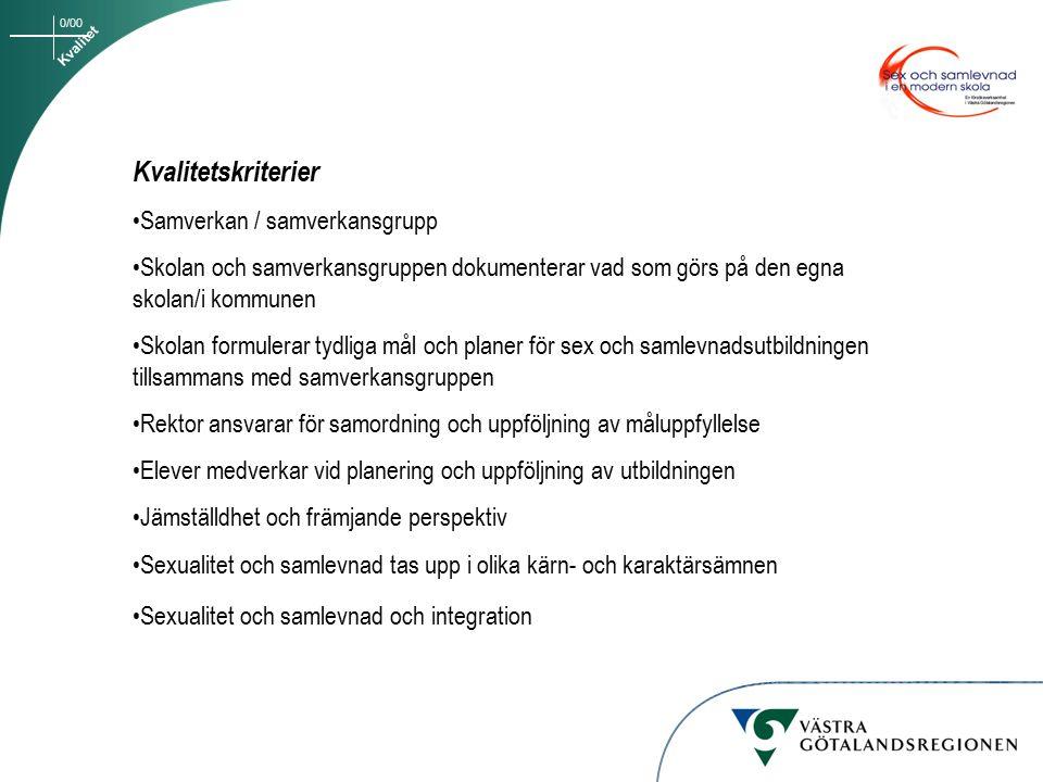 Kvalitetskriterier Samverkan / samverkansgrupp