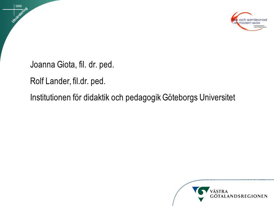 Institutionen för didaktik och pedagogik Göteborgs Universitet