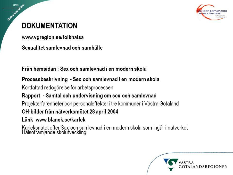 DOKUMENTATION www.vgregion.se/folkhalsa