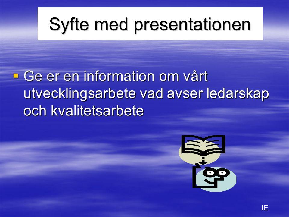 Syfte med presentationen