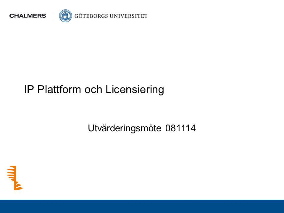 IP Plattform och Licensiering