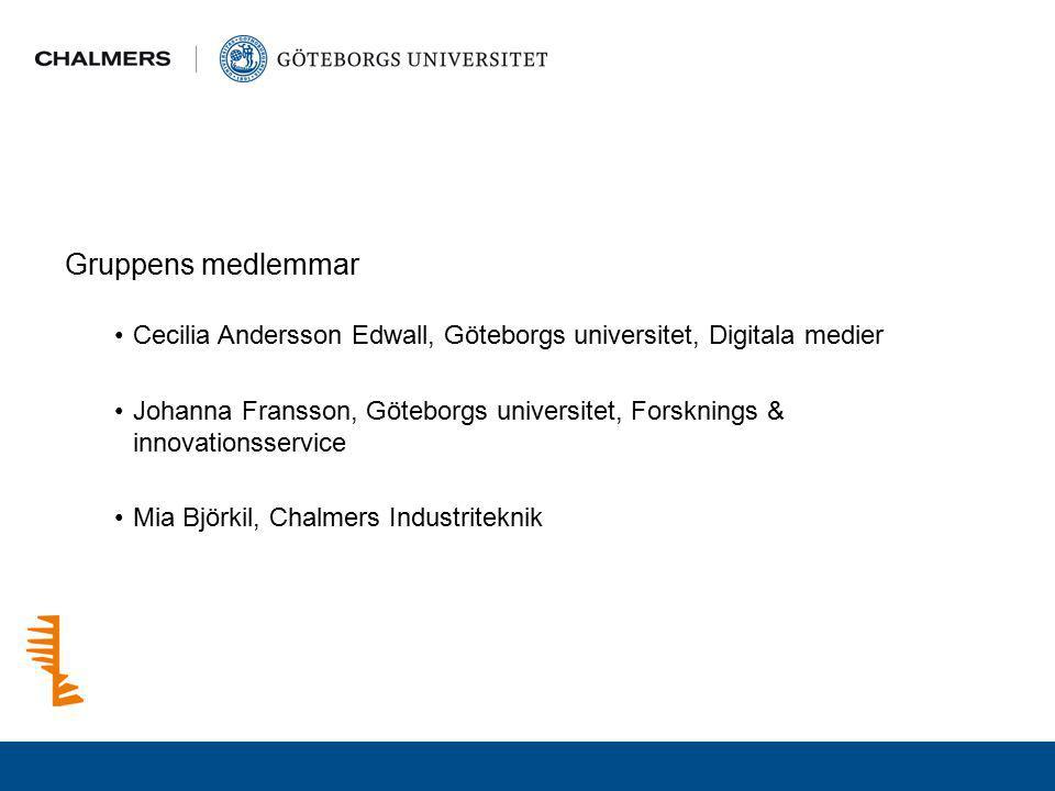 Gruppens medlemmar Cecilia Andersson Edwall, Göteborgs universitet, Digitala medier.