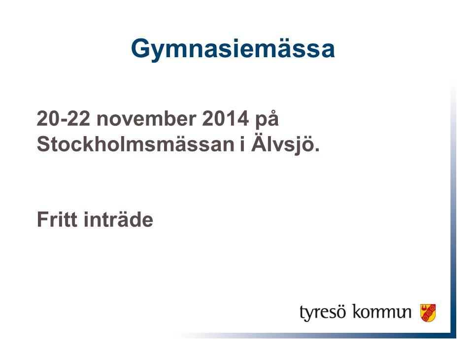 Gymnasiemässa 20-22 november 2014 på Stockholmsmässan i Älvsjö.