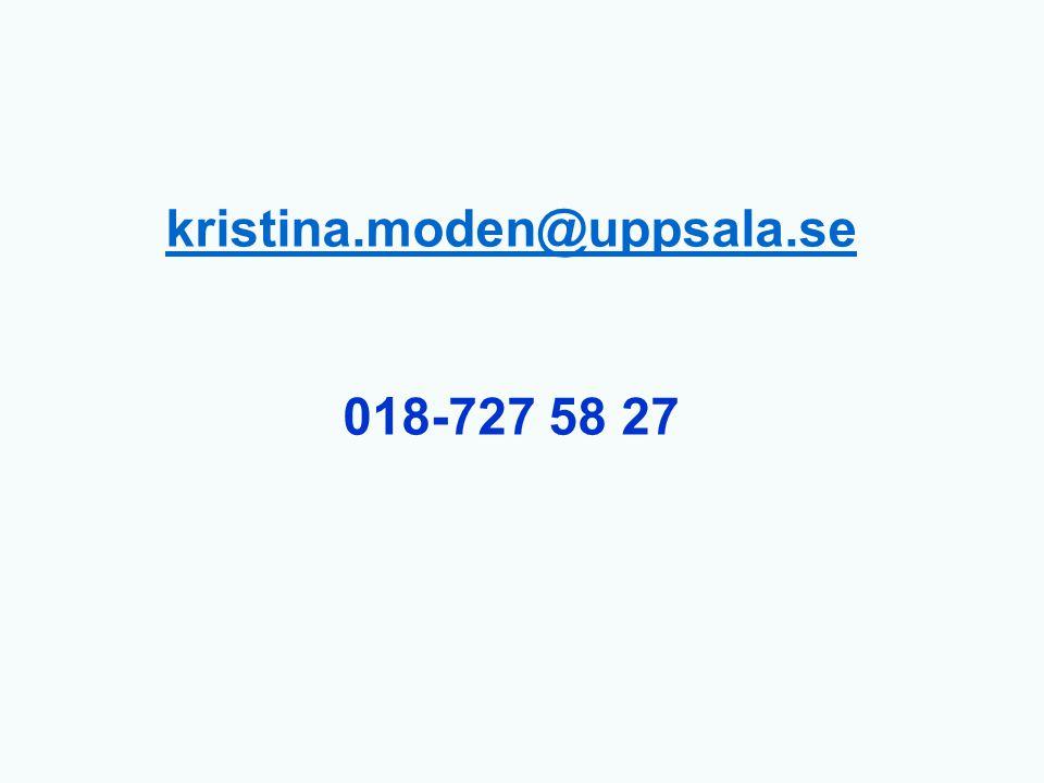 kristina.moden@uppsala.se 018-727 58 27