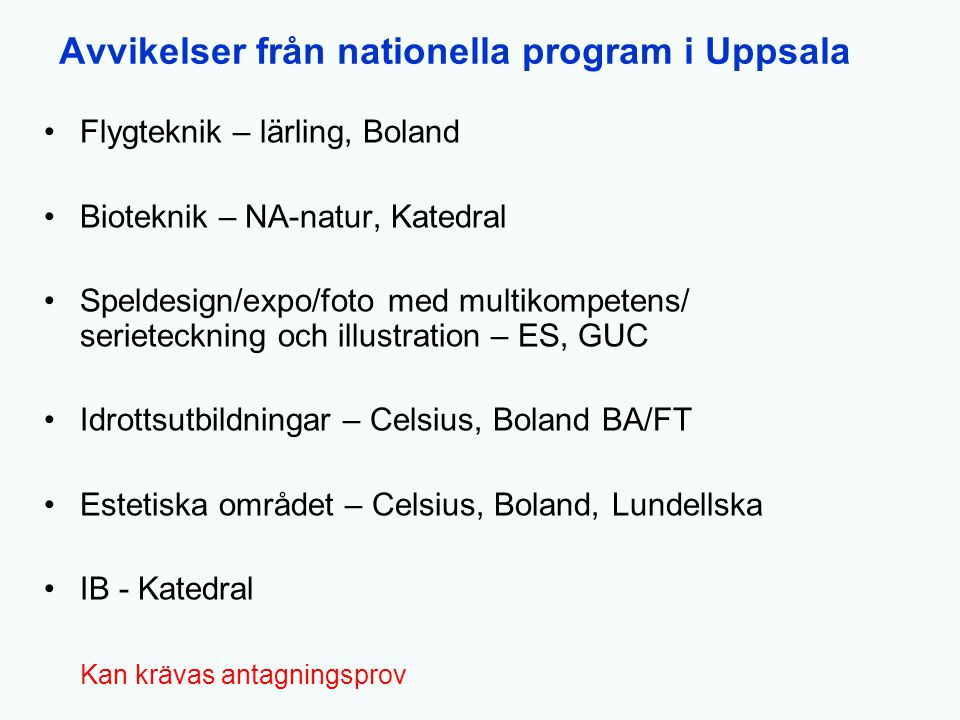 Avvikelser från nationella program i Uppsala