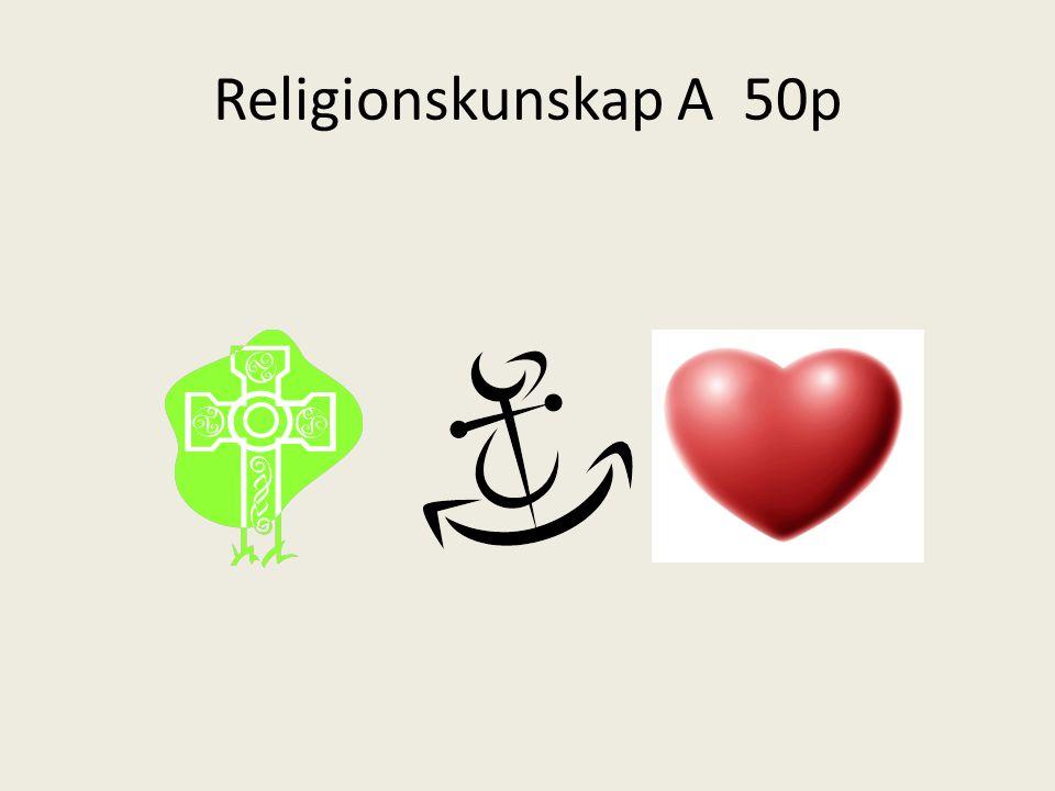 Religionskunskap A 50p