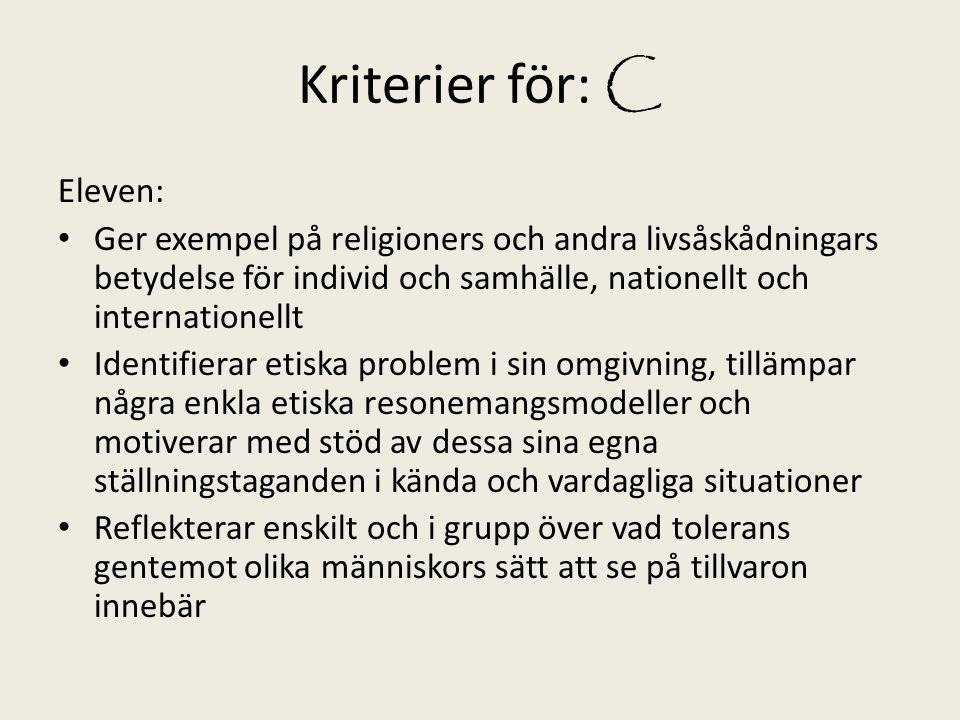 Kriterier för: C Eleven: