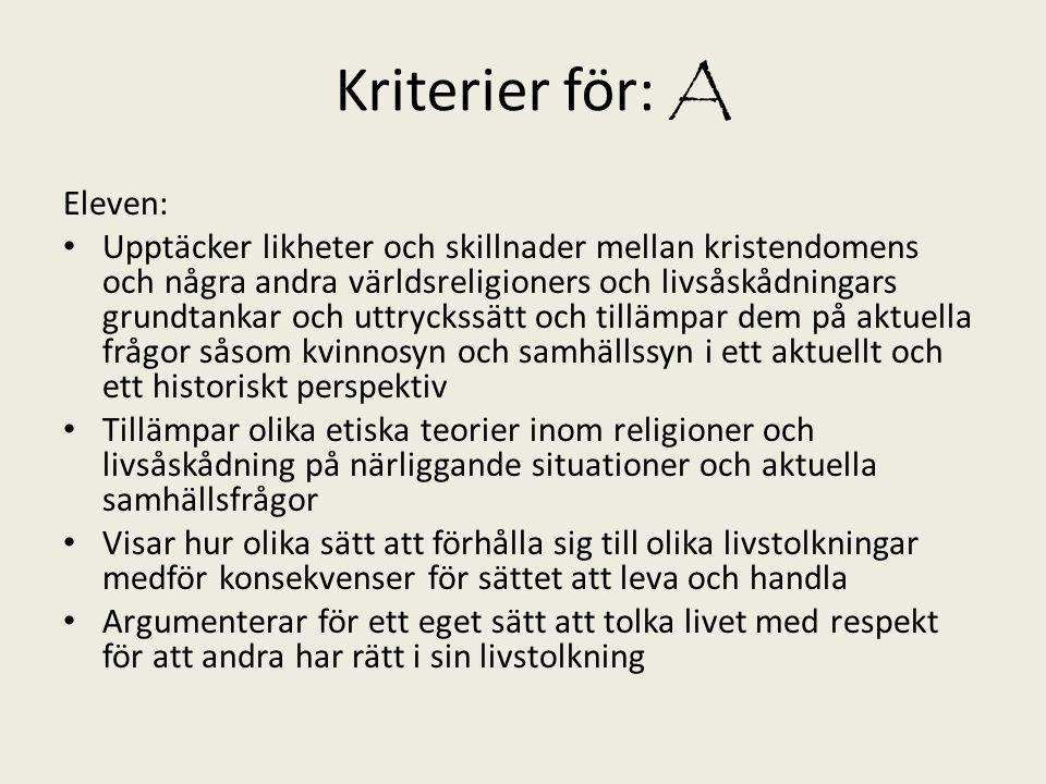 Kriterier för: A Eleven: