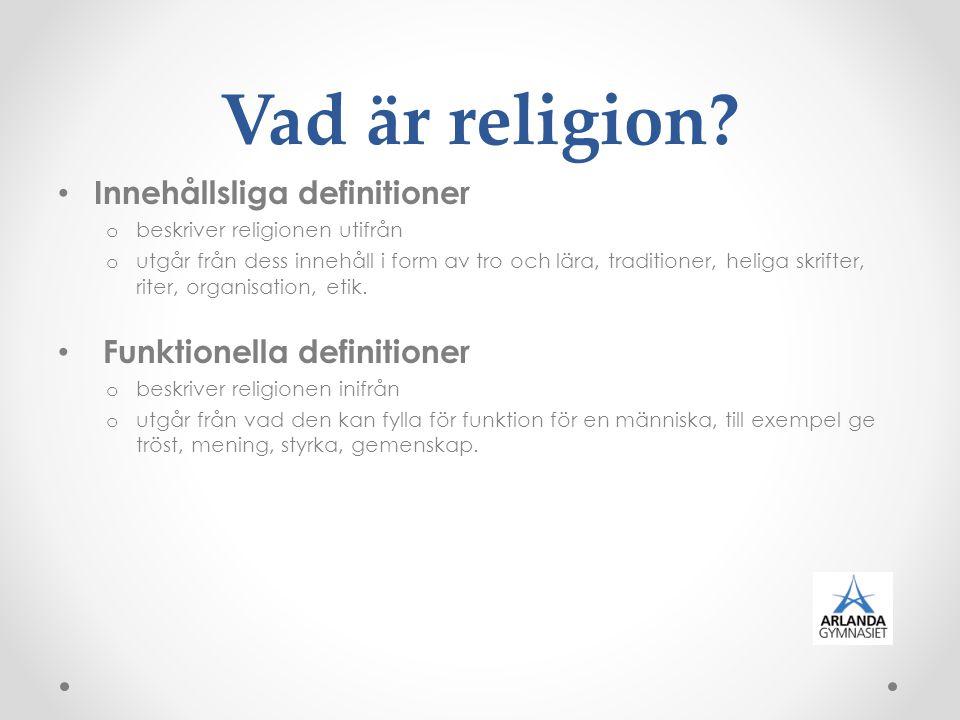 Vad är religion Innehållsliga definitioner Funktionella definitioner