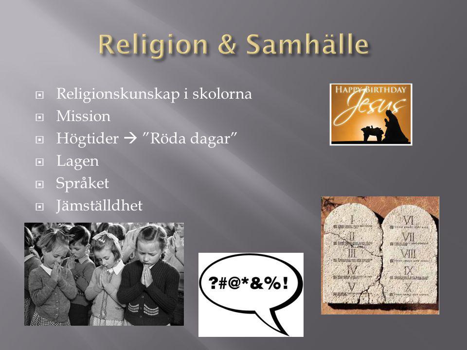 Religion & Samhälle Religionskunskap i skolorna Mission