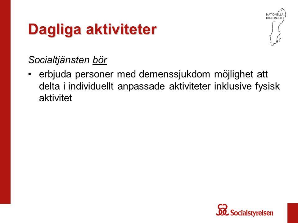 Dagliga aktiviteter Socialtjänsten bör