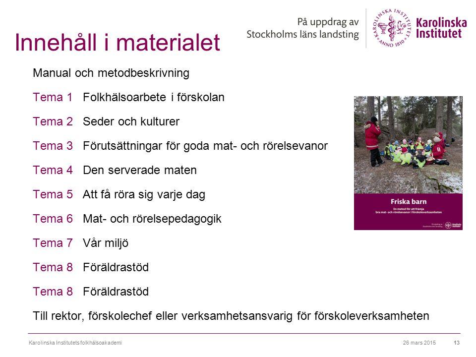 Innehåll i materialet Manual och metodbeskrivning