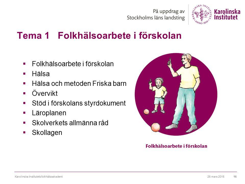 Tema 1 Folkhälsoarbete i förskolan