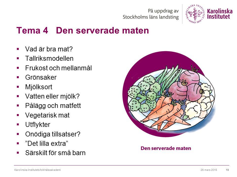 Tema 4 Den serverade maten