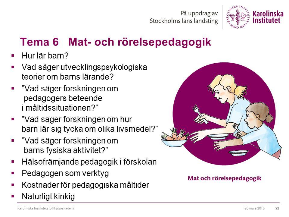 Tema 6 Mat- och rörelsepedagogik