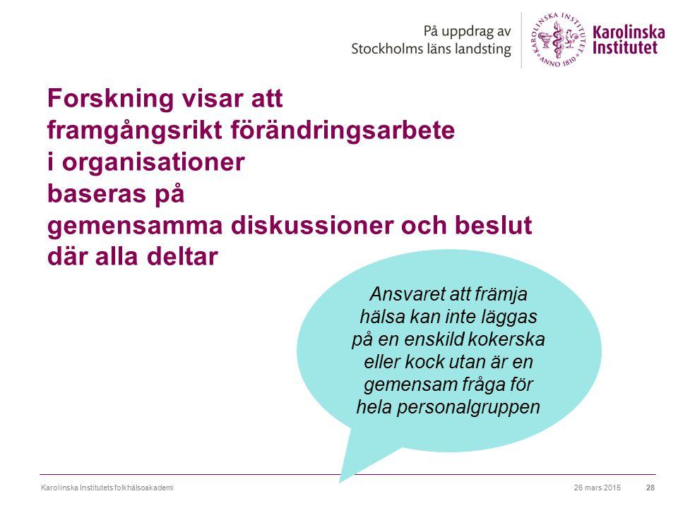 Forskning visar att framgångsrikt förändringsarbete i organisationer baseras på gemensamma diskussioner och beslut där alla deltar