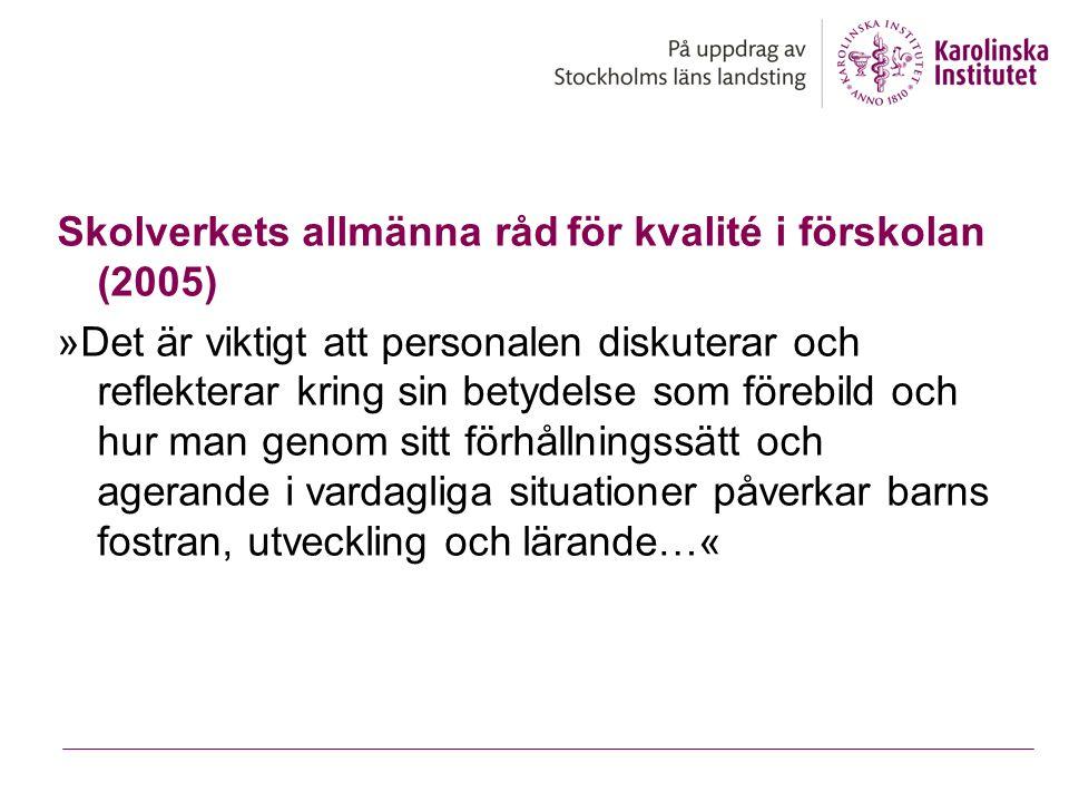 Skolverkets allmänna råd för kvalité i förskolan (2005)