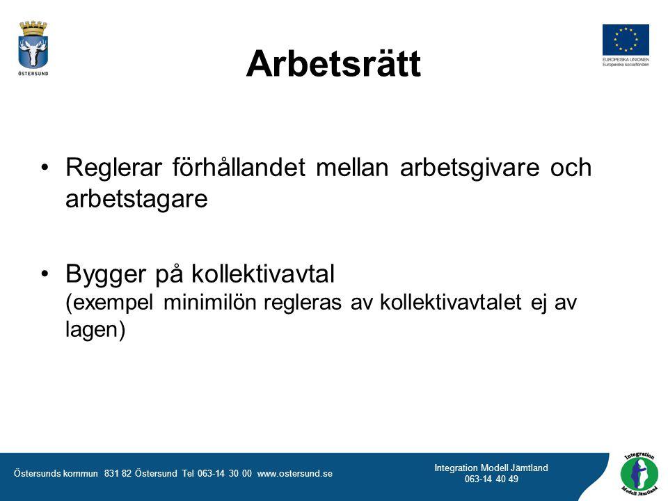 Arbetsrätt Reglerar förhållandet mellan arbetsgivare och arbetstagare
