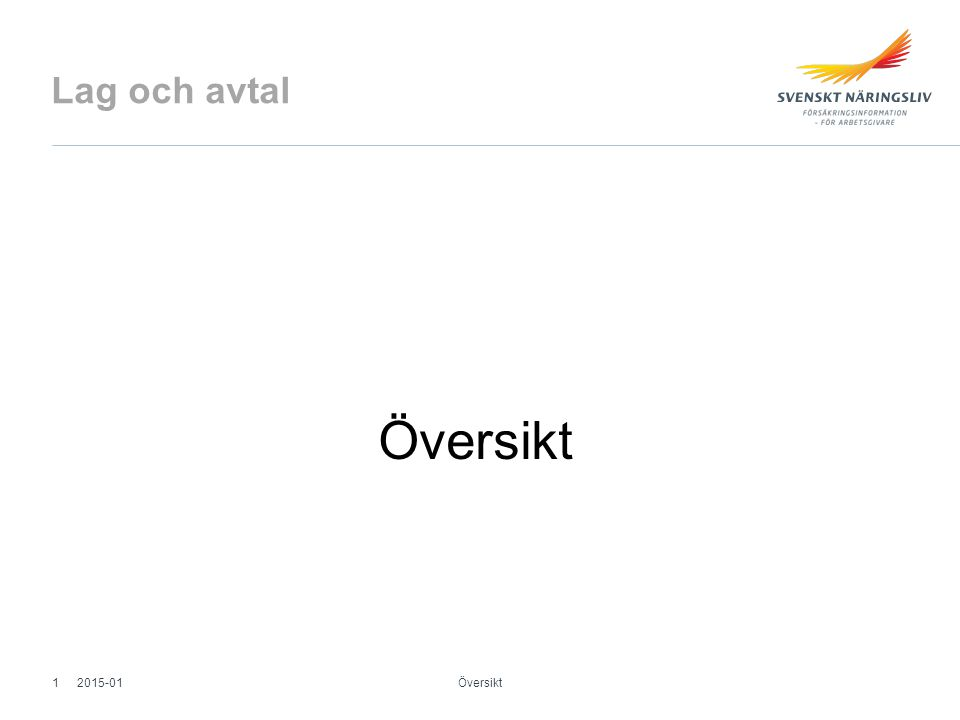 Lag och avtal Översikt 2015-01 Översikt