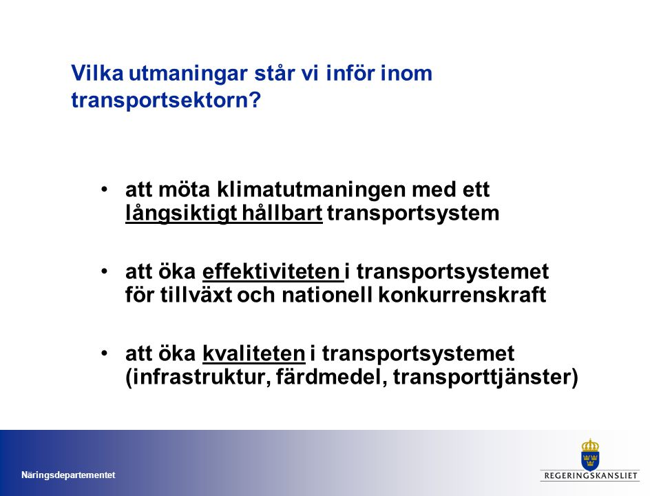 Vilka utmaningar står vi inför inom transportsektorn
