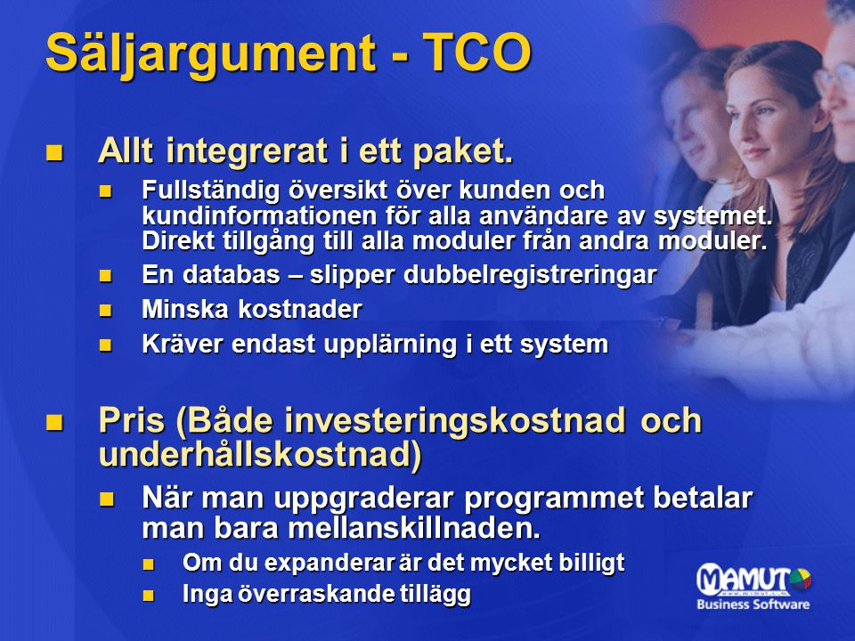 Säljargument - TCO Allt integrerat i ett paket.