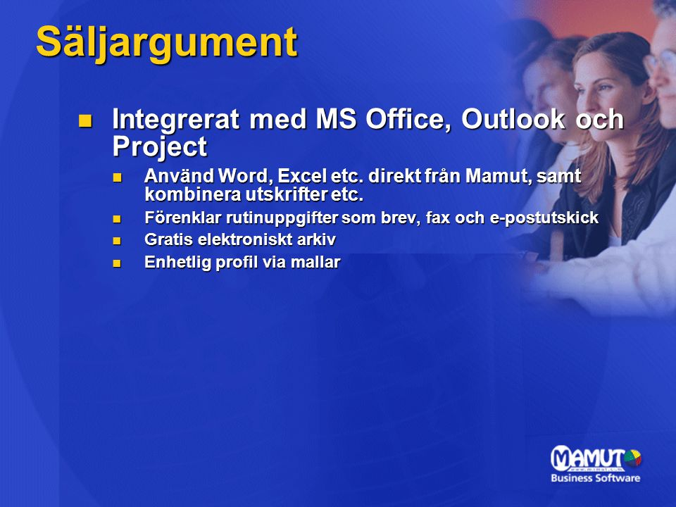 Säljargument Integrerat med MS Office, Outlook och Project
