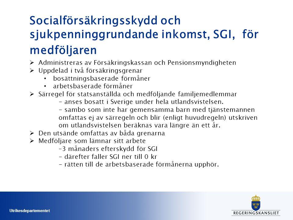 Socialförsäkringsskydd och sjukpenninggrundande inkomst, SGI, för medföljaren